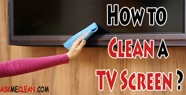 how to clean a tv screen. Black Bedroom Furniture Sets. Home Design Ideas