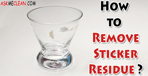 How To Remove Sticker Residue