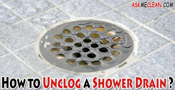 Elegant How To Unclog A Shower Drain